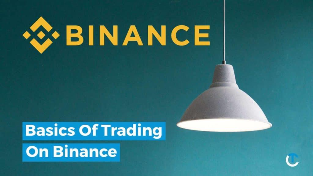Basics of trading on Binance